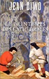 echange, troc Jean Diwo - Le Printemps des cathédrales