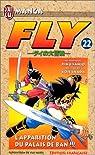Fly, tome 22 : L'apparition du palais de Ban