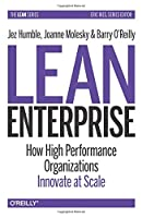 Lean Enterprise: How High Performance Organizations Innovate at Scale Front Cover