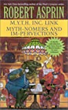 M.Y.T.H. Inc. Link/Myth-Nomers and Impervections 2-in-1 (Myth 2-in-1) (0441009697) by Asprin, Robert