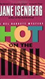 Hot on the Trail (0060577517) by Isenberg, Jane
