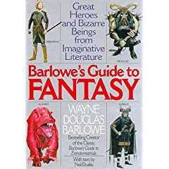 Barlowe's Guide to Fantasy by Wayne Douglas Barlowe and Neil Duskis