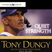 Quiet Strength: The Principles, Practices, and Priorities of a Winning Life | [Tony Dungy, Nathan Whitaker]