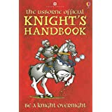 The Usborne Official Knight's Handbookby Sam Taplin