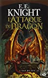 L'Âge du Feu, tome 4 : L'Attaque du dragon