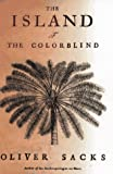 The Island of the Colorblind (0679451145) by Oliver Sacks