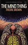 Mind Thing (0600363589) by Brown, Fredric