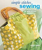 img - for Simple Stitches: Sewing: 25 Projects for the New Stitcher book / textbook / text book