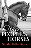 Other People's Horses (Alex and Alexander Book 2)