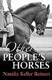 Other People's Horses (Alex & Alexander)
