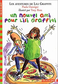 Les aventures de Lili Graffiti 05 : Un nouvel ami pour Lili Graffiti