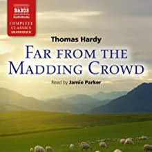 Far From the Madding Crowd Audiobook by Thomas Hardy Narrated by Jamie Parker