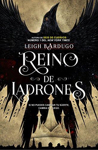 Reino de ladrones  [Leigh Bardugo] (Tapa Dura)