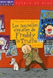img - for Les Nouvelles Enquetes De Freddy Latruffe (French Edition) book / textbook / text book