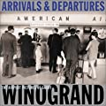 Winogrand Gary - Arrivals & Departures: The Airport Pictures
