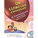 A Chocolate Brown Balloon (Bilingual English-Spanish with Audio CD) (English and Spanish Edition)