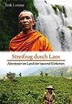Streifzug durch Laos: Abenteuer im La...