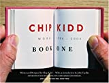 img - for Chip Kidd: Book One: Work: 1986-2006 (Bk. 1) book / textbook / text book