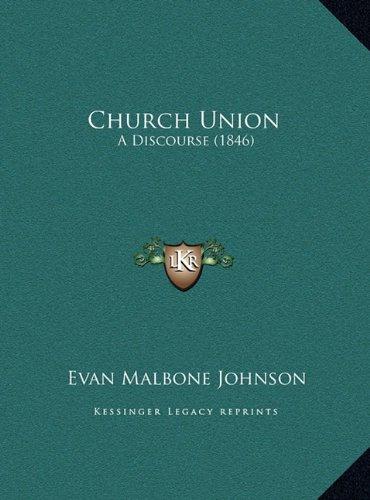 Church Union: A Discourse (1846)