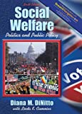 Social Welfare- Politics & Public Policy with Research Navigator 6th EDITION