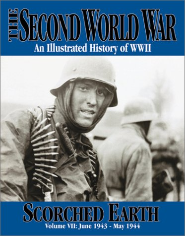 Image for Second World War Scorched Earth : June 1943 - May 1944