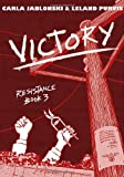 Victory: Resistance Book 3