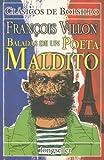 Baladas de un Poeta Maldito (Clasicos de Bolsillo) (Spanish Edition)
