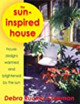 The Sun-Inspired House: Ideas and Hou...