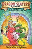 Wiglaf's Nightmare (Dragon Slayers' Academy) (0330372599) by Kate McMullan