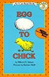 Egg to Chick (I Can Read Book 3) (006444113X) by Selsam, Millicent E.