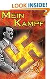 Mein Kampf: Adolf Hitler's Autobiography and Political Manifesto, Nazi Agenda Prior to World War II, the Third Reich, Aka My Strug