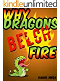 Why Dragons Belch Fire (Fairy Tales From Outer Space Book 5)