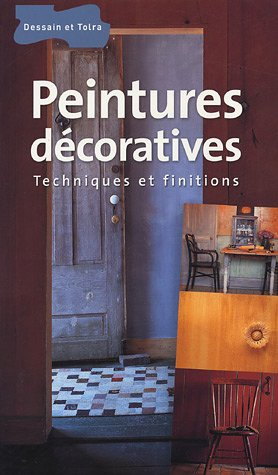 Livre peintures d coratives techniques et finitions for Peintures decoratives