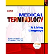 VangoNotes for Medical Terminology: A Living Language, 4/e | [Bonnie F. Fremgen]