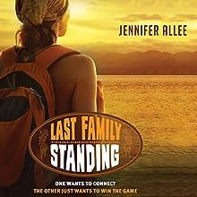 Last Family Standing Audiobook by Jennifer Allee Narrated by Nicol Zanzarella