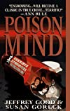 Poison Mind: A True Story of Evil Genius and an Undercover Cop