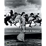 Outdoor Lighting: Fashion & Glamour: Fashion and Glamourby Cathy Joseph