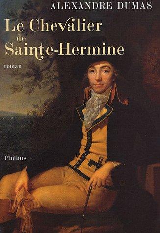 Le chevalier de Sainte-Hermine (French Edition)