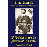 O Subterrâneo do Morro do Castelo (Great Brazilian Literature)