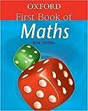 Oxford First Book Of Maths