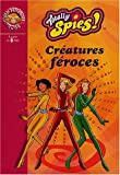 Totally Spies !, Tome 2 : Cratures froces
