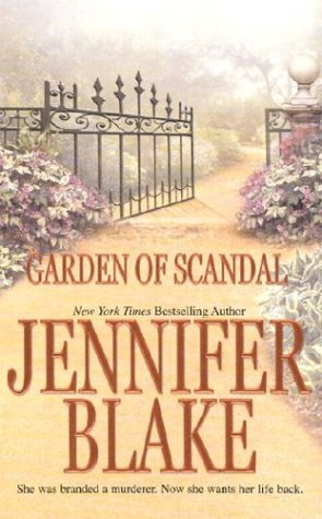 Garden of Scandal, JENNIFER BLAKE
