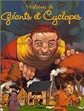 """Afficher """"Histoires de géants et cyclopes"""""""