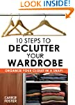 10 Steps to Declutter Your Wardrobe:...