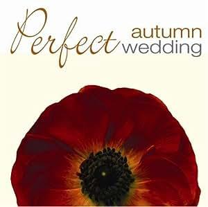 Perfect Autumn Wedding