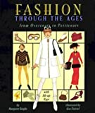 Fashion Through the Ages: From Overcoats to Petticoats (0670865214) by Penny Ives