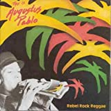 Rebel Rock Reggae: This is Augustus Pablo