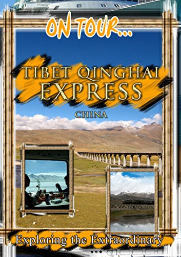 TIBET QINGHAI EXPRESS on Amazon Prime Video UK