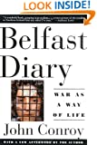 Belfast Diary: War as a Way of Life