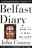 img - for Belfast Diary: War as a Way of Life book / textbook / text book